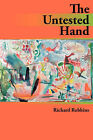 The Untested Hand by Richard Robbins (Paperback / softback, 2008)