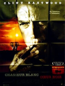 Details about WHITE HUNTER, BLACK HEART 1990 Clint Eastwood FRENCH POSTER