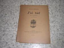 1919.j'ai tué / Blaise Cendrars.envoi autographe.guerre 14-18.Fernand Léger