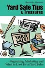 Yard Tips Treasures Organizing What L by Le Masurier Sherrie