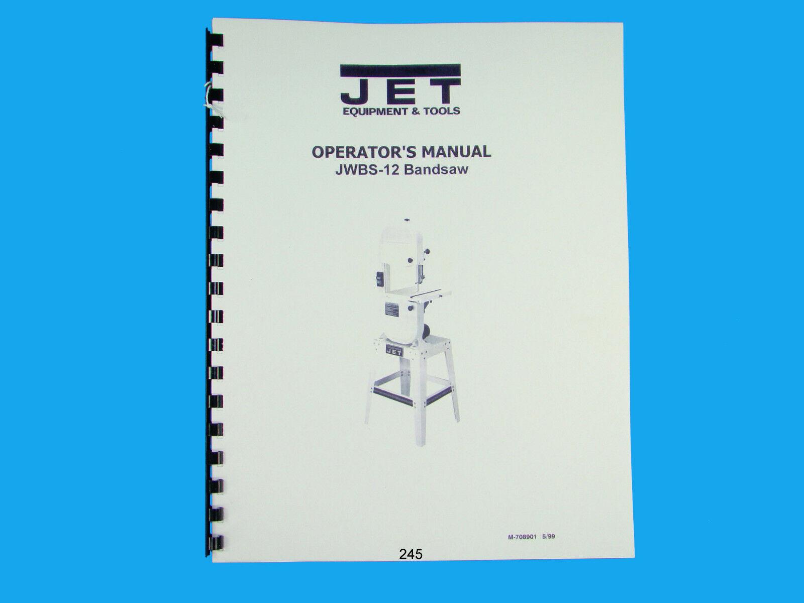 Jet JWBS-12 Band Saw Operators & Parts List Manual *245
