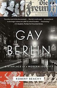 Gay-Berlin-Birthplace-of-a-Modern-Identity-by-Beachy-Robert-NEW-Book-FREE