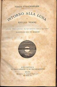 Giulio-Verne-VIAGGI-STRAORDINARI-034-Intorno-alla-luna-034-Anno-1873-Il-45-incisioni