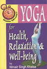 Gotta Minute? Yoga for Health and Relaxation by Nirvair Singh Khalsa (Paperback, 2000)
