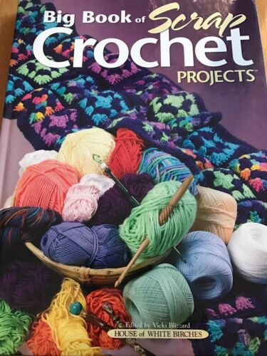 CROCHET BOOKS LOT TWO SCRAP CROCHET PROJECTS & QUICK STITCH CROCHET HARDCOVER