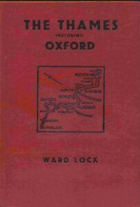 WARD LOCK AND CO ILLUSTRATED GUIDE BOOK    THE THAMES INCLUDING OXFORD 1965 - Hull, United Kingdom - WARD LOCK AND CO ILLUSTRATED GUIDE BOOK    THE THAMES INCLUDING OXFORD 1965 - Hull, United Kingdom