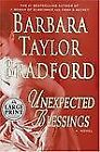 Emma Harte Ser.: Unexpected Blessings No. 5 by Barbara Taylor Bradford (2005, Hardcover, Large Type)