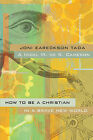 How to Be a Christian in a Brave New World by Nigel M. de S. Cameron, Joni Eareckson Tada (Paperback, 2006)