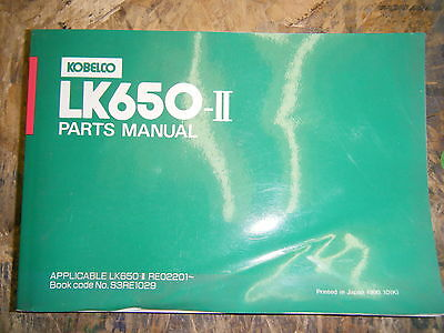 KOBELCO LK650-II BUCKET LOADER PARTS MANUAL CATALOG 1990 KOBE STEEL