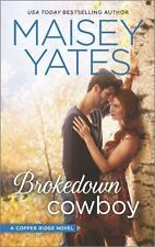 Copper Ridge: Brokedown Cowboy 3 by Maisey Yates (2015, Paperback)