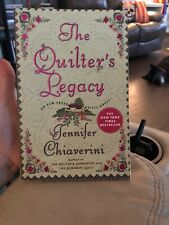 The Quilter's Legacy by Jennifer Chiaverini (2004, Paperback)