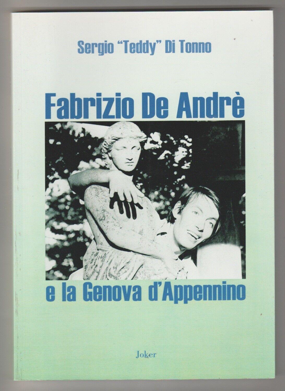 Fabrizio De Andrè e la Genova d'Appennino