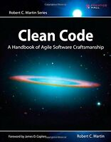 Clean Code: A Handbook Of Agile Software Craftsmanship By Robert C. Martin, (pap