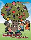 The Healing Fruits and Vegetables by Cheryl D Penn (Paperback / softback, 2014)