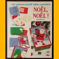 Le mercredi des petits NOËL, NOËL ! Livre d'activités Fanny Mangematin 1994