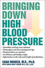 Bringing Down High Blood Pressure by Chad A. Rhoden (Hardback, 2010)