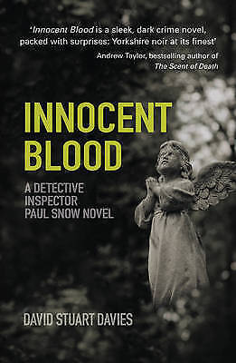 1 of 1 - Davies, David Stuart, Innocent Blood: A Detective Inspector Paul Snow Novel, Ver
