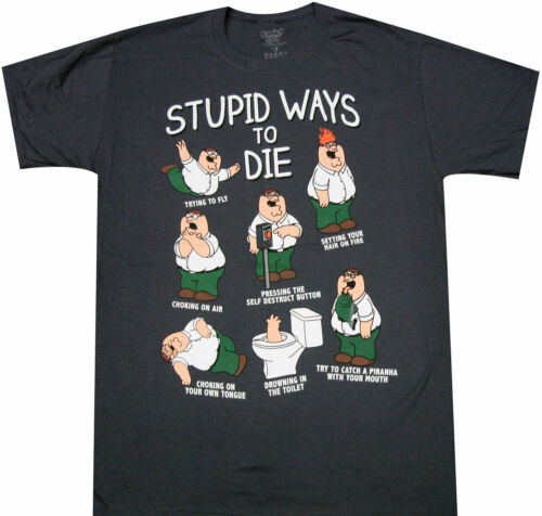 New Licensed Family Guy Peter Griffin Stupid Ways to Die T-Shirt Adult S-3XL