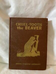 Chisel- Tooth The Beaver Joseph Wharton Lippincott Vintage 1936