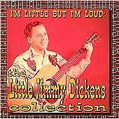 Little Jimmy Dickens - I'm Little But I'm Loud (The Collection) [CD] NEW SEALED