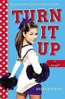 Turn It Up by Melanie Spring (Paperback / softback, 2014)