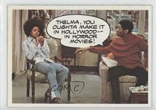 1975 #18 Thelma you oughta make it in Hollywood- horror movies! Card 1m8