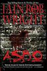 Asbo by Iain Rob Wright (Paperback / softback, 2012)