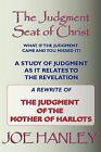 The Judgment Seat of Christ by Joe Hanley (Paperback, 2010)