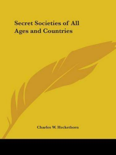 Secret Societies of All Ages and Countries, Charles W. Heckethorn, Acceptable Bo
