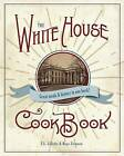 The Original White House Cook Book, 1887 Edition by F L Gillette (Paperback / softback, 2016)