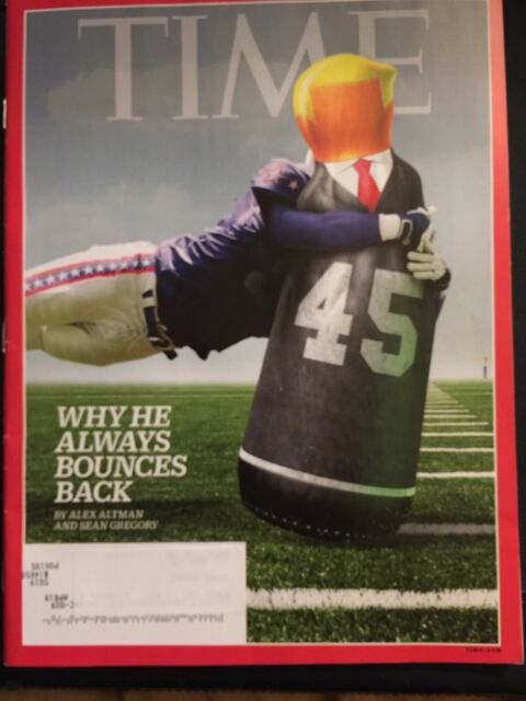 Time Magazine - October 9, 2017 TRUMP Why He Always Bounces Back, Syria