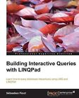 Building Interactive Queries with LINQPad by Sebastien Finot (Paperback, 2013)