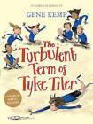 The Turbulent Term of Tyke Tiler by Gene Kemp (Paperback, 2015)