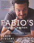 Fabio's Italian Kitchen by Fabio Viviani (Hardback, 2013)