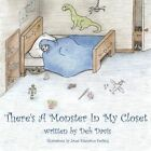 There's a Monster in My Closet by Deb Davis (Paperback / softback, 2011)