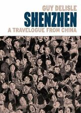 Shenzhen: A Travelogue from China, Delisle, Guy, New Book