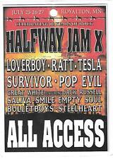 1-Ratt,Tesla,Survivor,Pop Evil, Great White,Saliva,Loverboy,Halfway Jam X 2013