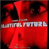 1 of 1 - Primal Scream - Beautiful Future (2008)