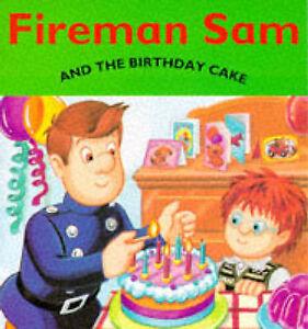 Image Is Loading Fireman Sam And The Birthday Cake Boyle Alison