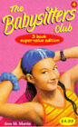 Babysitters Club Collection: v. 4:  Logan Likes Mary Anne ,  Kristy and the Snobs ,  Claudia and the New Girl by Ann M. Martin (Paperback, 1998)
