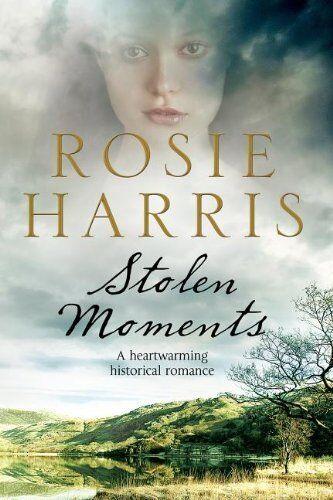 Stolen Moments By Rosie Harris