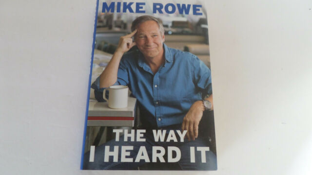 The Way I Heard It by Mike Rowe - 2019 - Hardcover - NEW!