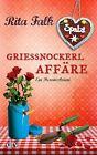 Grießnockerlaffäre von Rita Falk (2014, Taschenbuch)