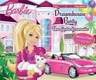 Barbie Dreamhouse Party/Una Fiesta de Ensueno: An English/Spanish Flap Book by Sfi Readerlink Dist (Board book, 2013)