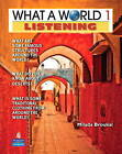 What a World Listening 1: Amazing Stories from Around the Globe (student Book and Classroom Audio CD) by Milada Broukal (Mixed media product, 2011)