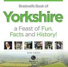 Bradwell's Book of Yorkshire by Mike Smith (Paperback, 2015)