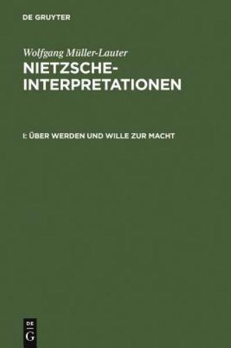Uber Werden und Willen Zur Macht by Wolfgang Müller-Lauter (1999, Hardcover)