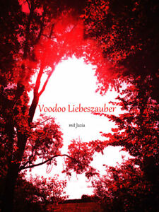 Wirkung voodoo liebeszauber Liebeszauber