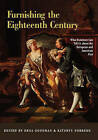 Furnishing the Eighteenth Century: What Furniture Can Tell Us About the European and American Past by Taylor & Francis Ltd (Hardback, 2005)