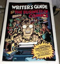 THE WRITER'S GUIDE TO THE BUSINESS OF COMICS Lurene Haines Paperback NEW